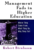 Management Fads Higher Education (Higher education series)