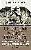 L'Histoire sacrée du monde - Comment les anges, les mystiques et les intelligences supérieures ont créé notre monde - PYGMALION - 28/09/2016