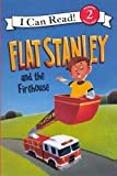 Flat Stanley and the Firehouse (I Can Read: Level 2)