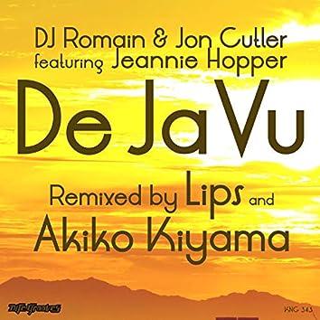 De Ja Vu Remixes