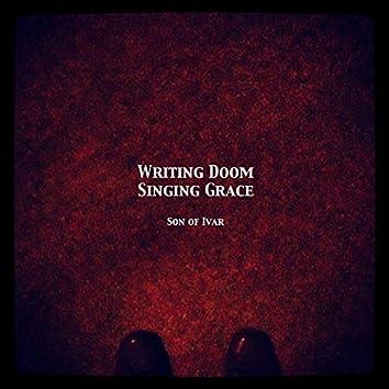 Writing Doom Singing Grace