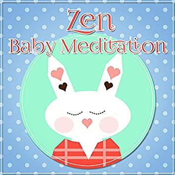 Zen Baby Meditation - Relaxing Music, Sounds of Nature for Massage, Spa & Yoga, Relaxation, Meditation, Reiki, Wellness