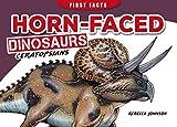 Horn-Faced Dinosaurs - Ceratopsians