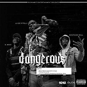 Dangerous (feat. Westside Will & D.West)