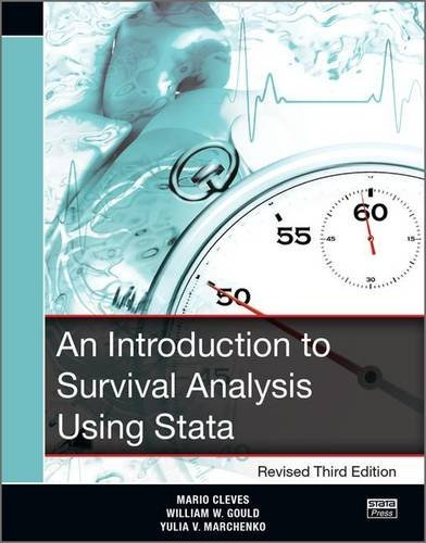 An Introduction to Survival Analysis Using Stata, Revised Third Edition by Mario Cleves William Gould Yulia Marchenko(2016-05-10)