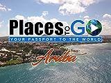 Places To Go - Aruba