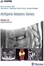 AOSpine Masters Series, Volume 10: Spinal Infections