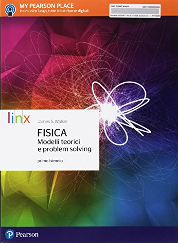 Fisica. Modelli teorici e problem solving. Per il primo biennio delle Scuole superiori. Con e-book. Con espansione online