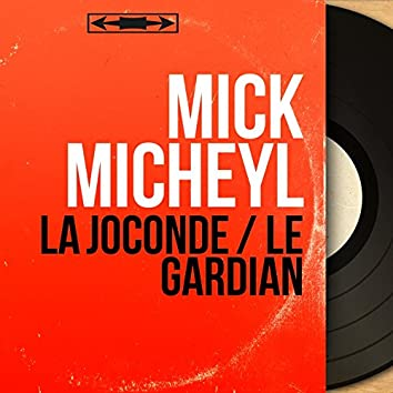 La Joconde / Le gardian (feat. Jean Claudric et son orchestre) [Mono Version]