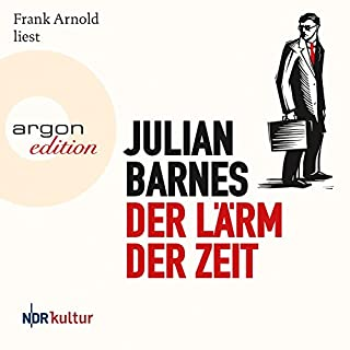 Der Lärm der Zeit                   By:                                                                                                                                 Julian Barnes                               Narrated by:                                                                                                                                 Frank Arnold                      Length: 6 hrs and 7 mins     Not rated yet     Overall 0.0