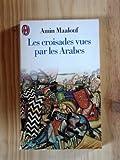 Les Croisades vues par les Arabes - J'AI LU - 04/01/1999
