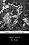 The Fortunes and Misfortunes of the Famous Moll Flanders (Classics) (English Edition)