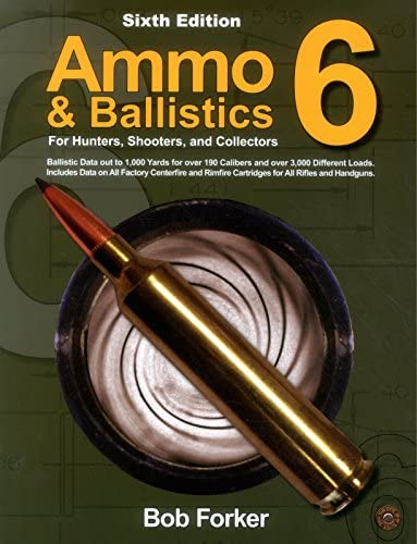 Ammo Ballistics 6 For Hunters Shooters and Collectors product image