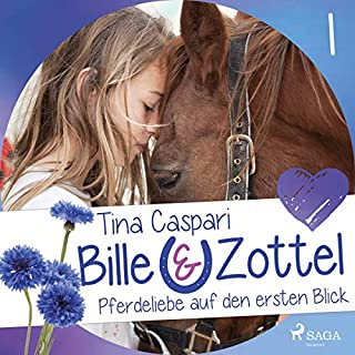 Pferdeliebe auf den ersten Blick     Bille und Zottel 1              Autor:                                                                                                                                 Tina Caspari                               Sprecher:                                                                                                                                 Lisa Gold                      Spieldauer: 2 Std. und 54 Min.     10 Bewertungen     Gesamt 4,5