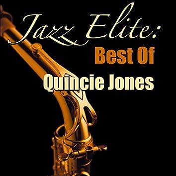 Jazz Elite: Best Of Quincie Jones (Live)