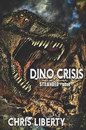 Dino Crisis - Stranded: Book 1
