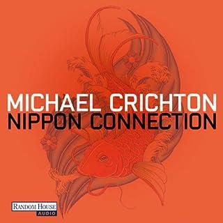 Nippon Connection                   Autor:                                                                                                                                 Michael Crichton                               Sprecher:                                                                                                                                 Oliver Rohrbeck                      Spieldauer: 13 Std. und 6 Min.     70 Bewertungen     Gesamt 4,1