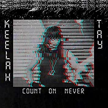 Count On Never