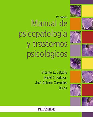 Manual de psicopatología y trastornos psicológicos (