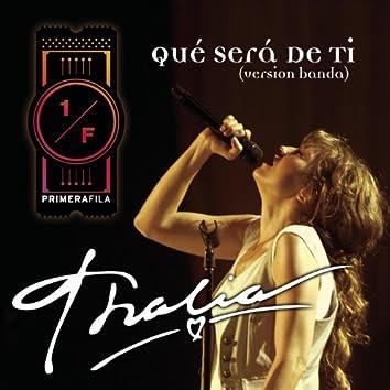 Qué Será De Ti (Como Vai Voce) - Banda Version