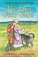 The First Four Years (Little House (9))