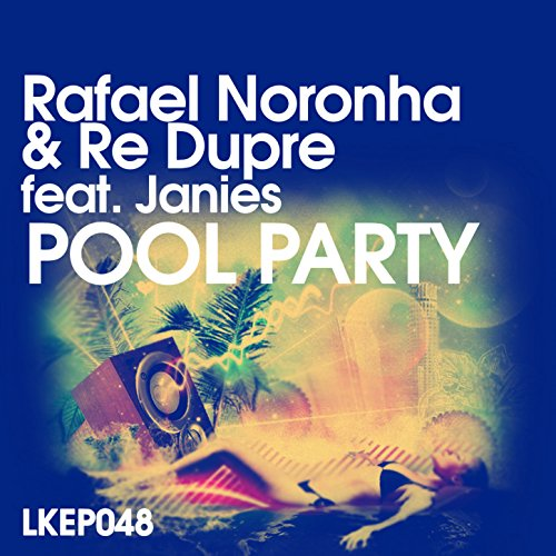 Pool Party feat. Janies (Victor Mora & Naccarati Remix)