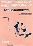 Mini balonmano. Unidades didácticas para Primaria IX: 217