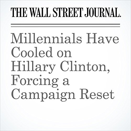 Millennials Have Cooled on Hillary Clinton, Forcing a Campaign Reset cover art