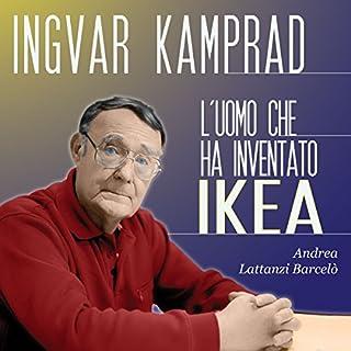 Ingvar Kamprad: L'uomo che ha inventato IKEA copertina
