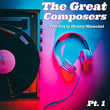 The Great Composers, Pt. 1