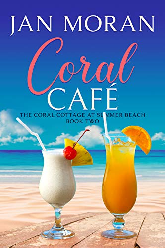 Summer Beach: Coral Cafe (Summer Beach: Coral Cottage Book 2) (English Edition)