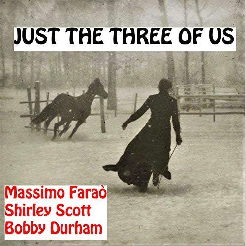 Shirley Scott, Massimo Faraò & Bobby Durham