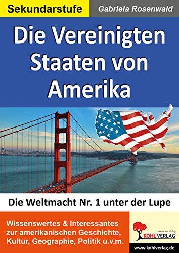 Die Vereinigten Staaten von Amerika: Die Weltmacht Nr. 1 unter der Lupe