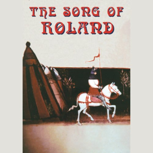 The Song of Roland                   By:                                                                                                                                 Unknown                               Narrated by:                                                                                                                                 A Full Cast                      Length: 2 hrs and 56 mins     52 ratings     Overall 3.8