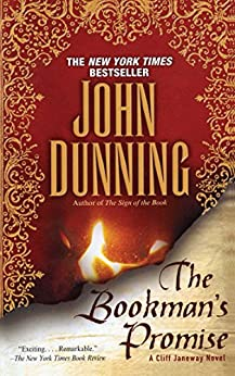 The Bookman's Promise: A Cliff Janeway Novel (Cliff Janeway Novels Book 3) by [John Dunning]