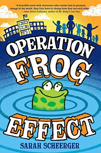 Operation Frog Effect -  Scheerger, Sarah, Illustrated, Paperback