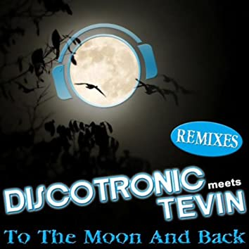 To The Moon And Back (Remixes)