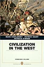M. Kishlansky's,P. Geary's,P. O'Brien's Combined edition (Civilization in the West, Penguin Academic Edition, Combined Volume [Paperback])(2009)