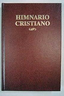 Himnario cristiano: de la Iglesia Evangélica Española y la Iglesia Española Reformada Episcopal