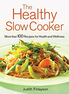 The Healthy Slow Cooker: More Than 100 Recipes for Health and Wellness (0778801330)   Amazon price tracker / tracking, Amazon price history charts, Amazon price watches, Amazon price drop alerts