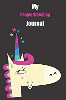 My People Watching Journal: With A Cute Unicorn, Blank Lined Notebook Journal Gift Idea With Black Background Cover