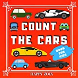 Count The Cars: A Fun Counting Picture Book for Kids ages 3-5. Guessing Game for Toddlers & Preschoolers (English Edition)