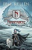 Nimmerherz: Der lange Weg des Windes (Nimmerherz-Legende 2 von 5, Band 2)