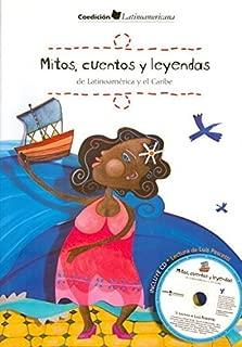 Mitos, cuentos y leyendas de Latinoamerica y el Caribe/ Myths, Stories and Legends of Latin America and the Caribbean (Spanish Edition) (2007-06-30)