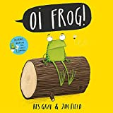 Gray, Kes - Oi Frog! (Illustrated by Jim Field)