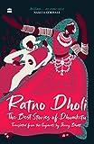 Ratno Dholi: The Best Stories Of Dhumketu (English Edition)