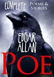 Edgar Allan Poe (Complete Poems and Tales, Over 150 Works, including The Raven, Tell-Tale Heart, The...