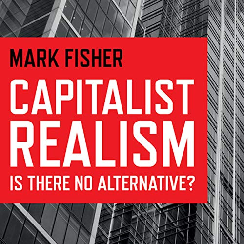 『Capitalist Realism: Is There No Alternative?』のカバーアート