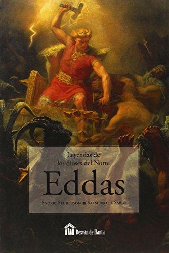 Eddas. Leyendas De Los Dioses Del Norte (Desvan De Hanta)