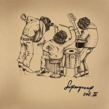 Supergroup, Vol. 3